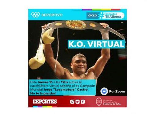 """«KO Virtual» en Salta con el ex campeón mundial Jorge """"Roña Locomotora"""" Castro"""